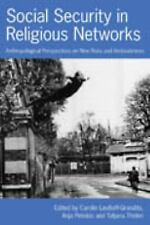 Social Security in Religious Networks : Anthropological Perspectives on New...