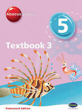 Abacus Evolve Year 5/P6 Textbook 3 Framework Edition: No. 3: Textbook by...