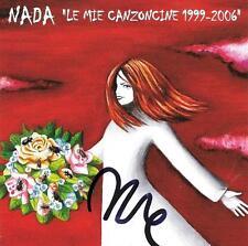 """NADA -  CD + DVD CON AUTOGRAFO """" LE MIE CANZONCINE 1999 - 2006 """""""