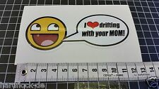 Sticker Drifting mom JDM Sticker Bomb DUB Japan Honda Fun Toyota Nissan USDM
