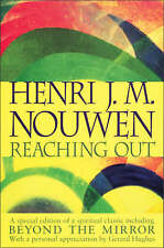 Reaching Out: The Three Movements of the Spiritual Life by Henri Nouwen...
