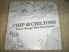 CHIP AND THE CHILTONS What's Wrong With This Picture VINYL LP record album EX/EX