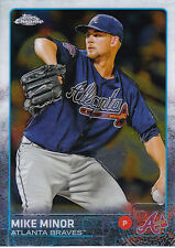 2015 TOPPS CHROME BASE #197 MIKE MINOR BRAVES *5787