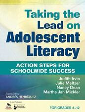 Taking the Lead on Adolescent Literacy: Action Steps for Schoolwide Success, , G