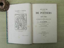 DE LONGUEMAR M.A. Album historique de Poitiers 1869 coup d'oeil sur les monument