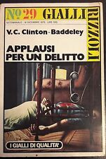 LIBRO V.C. CLINTON - BADDELEY - APPLAUSI PER UN DELITTO  - RIZZOLI 1975