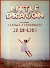 LITTLE DRAGON Nabuma Rubberband 2014 Ltd Ed HUGE Rare Poster +FREE Indie Poster!