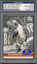 1991 Future Trends #79 Bill Goldsworthy PSA/DNA Certified Authentic Auto *0745
