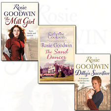 Rosie Goodwin Collection 3 Books Set The Mill Girl,Sand Dancer,Dilly's Sacrifice