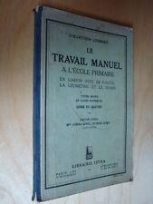 Juhen Le Travail manuel à l'école primaire en liaison avec calcul géométrie 1935