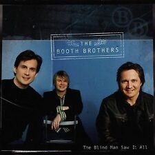 The Blind Man Saw It All by The Booth Brothers (CD, Aug-2005, Spring Hill Music)