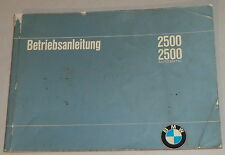 Betriebsanleitung BMW E3 2500 / 2500 automatic Stand 08/1969