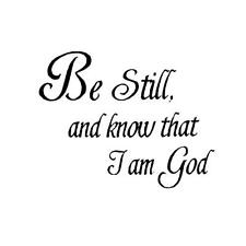 Be Still and Know that I am God - unmounted rubber stamp bible verse #16