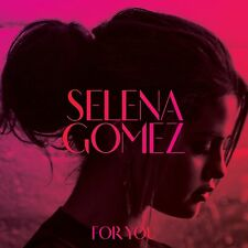 SELENA GOMEZ - FOR YOU: CD ALBUM (Released January 22th 2015)