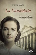 La candidata / The Candidate Spanish Edition