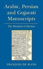 Arabic, Persian and Gujarati Manuscripts: The Hamdani Collection in the Library