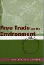 Free Trade And The Enviroment: Mexico, Nafta, And Beyond