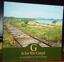 G is for the Gaspé: An Alphabet of Gaspésie, Beautiful Artwork, Nature, People