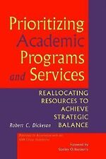 Prioritizing Academic Programs and Services: Reallocating Resources to-ExLibrary