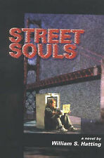 Street Souls by Hatting, William S.,ROBERT D REED PUBLISHERS,Paperback