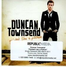 (BY57) Duncan Townsend, Painted Like A Picture - 2011 DJ CD