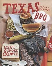 Texas BBQ : Meat, Smoke and Love by Jonas Cramby (2015, Hardcover)