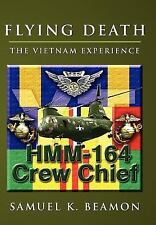 FLYING DEATH: THE VIETNAM EXPERIENCE-ExLibrary