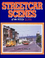 Streetcar Scenes of the 1950s In Color / Railroad / Trains / Streetcars