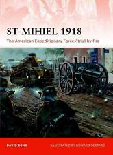 Osprey Campaign 238:St Mihiel 1918 THE AMERICAN EXPEDITIONARY FORCES' TRIAL/ NEU
