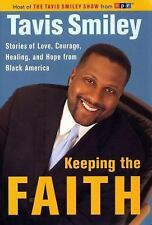 G, Keeping the Faith: Stories of Love, Courage, Healing and Hope from Black Amer