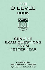 The O Level Book: Genuine Exam Questions from Yesteryear (Gift), , New Book