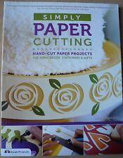 Simply Paper Cutting: Hand-cut Paper Projects Book by Anna Bondoc