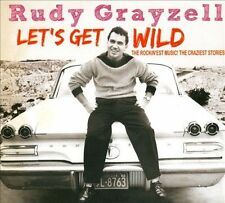 Grayzell, Rudy, Let's Get Wild, Excellent Import