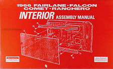 1966 Ford Interior Assembly Manual Ranchero Falcon Fairlane Futura XL 500 66