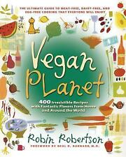 Vegan Planet: 400 Irresistible Recipes With Fantastic Flavors from Home and Ar..