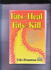 FATS THAT HEAL, FATS THAT KILL-UDO ERASMUS-1ST/5TH 1997-QUALITY SC NR FN-CLASSIC
