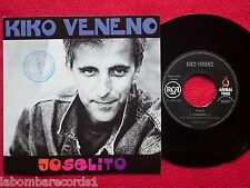 "KIKO VENENO Joselito 7"" SINGLE 1992 RCA SPAIN PROMO (EX/EX-)   8"
