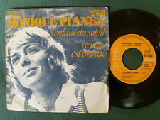 MONIQUE PLANEA : L'enfant du soleil / ce jour est arrivé - SP France 1972 - VG+