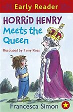 Horrid Henry Meets the Queen (Early Reader) (HORRID HENRY EARLY READER), Simon,