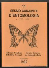 ENTOMOLOGIA - INSECTOS - SESSIO CONJUNTA D´ENTOMOLOGIA - 1999 - 11 - EN CATALA
