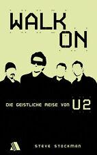 Steve Stockman-Walk On - Die geistliche Reise von U2 (*NEU*)