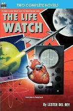 The Life Watch and Creatures of the Abyss by Murray Leinster and Lester Del Rey