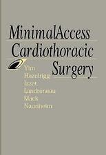 Minimal Access Cardiothoracic Surgery