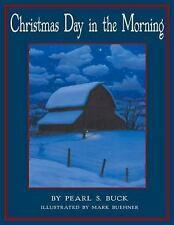 Christmas Day in the Morning by Pearl S. Buck (2002, Hardcover)