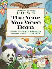 The Year You Were Born, 1989 (The Year You Were Born Series)