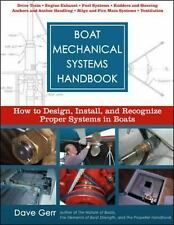 Boat Mechanical Systems Handbook: How to Design, Install, and Recognize Proper S