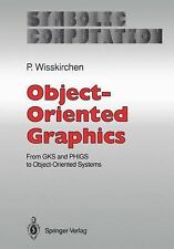 Object-Oriented Graphics: From GKS and PHIGS to Object-Oriented Systems (Symboli