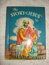 1949 Rand McNally Children''s Book THE STORY OF JESUS