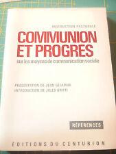 Instruction pastorale Communion progrès sur les moyens de communication sociale