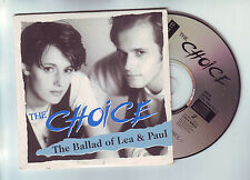cd  single  2 titres : the choice : the ballad of lea and paul